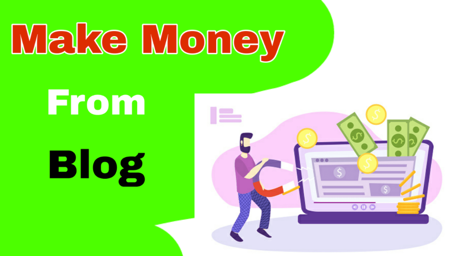 11 Ways of Making Money from Blog 2