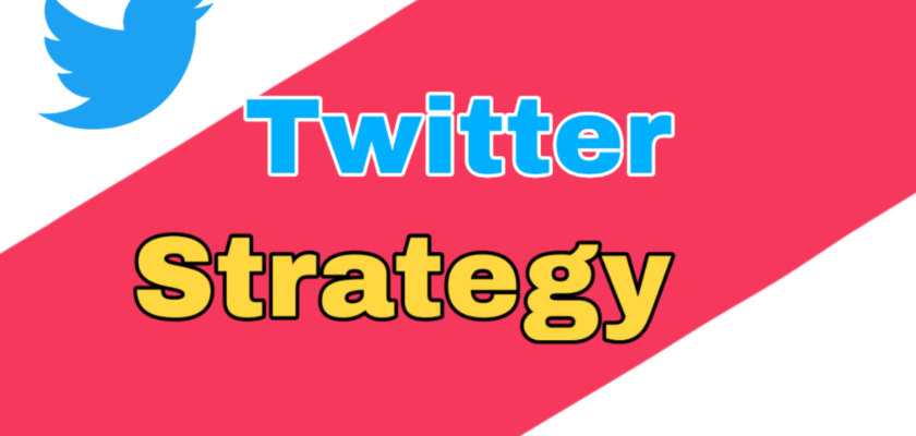 Effective Ways To Build Twitter Strategies For Your Business 1