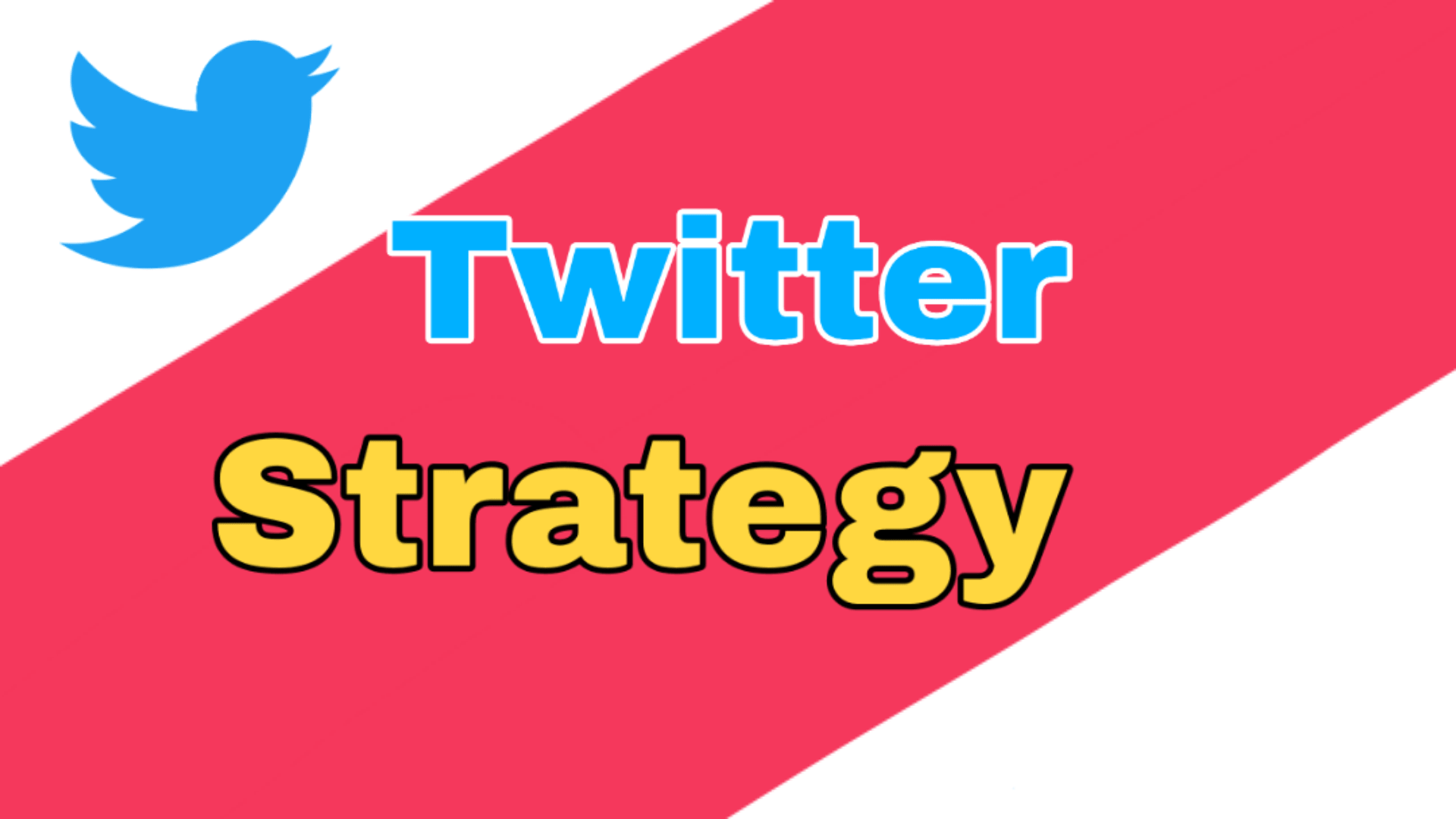 Effective Ways To Build Twitter Strategy For Business & Brands 2