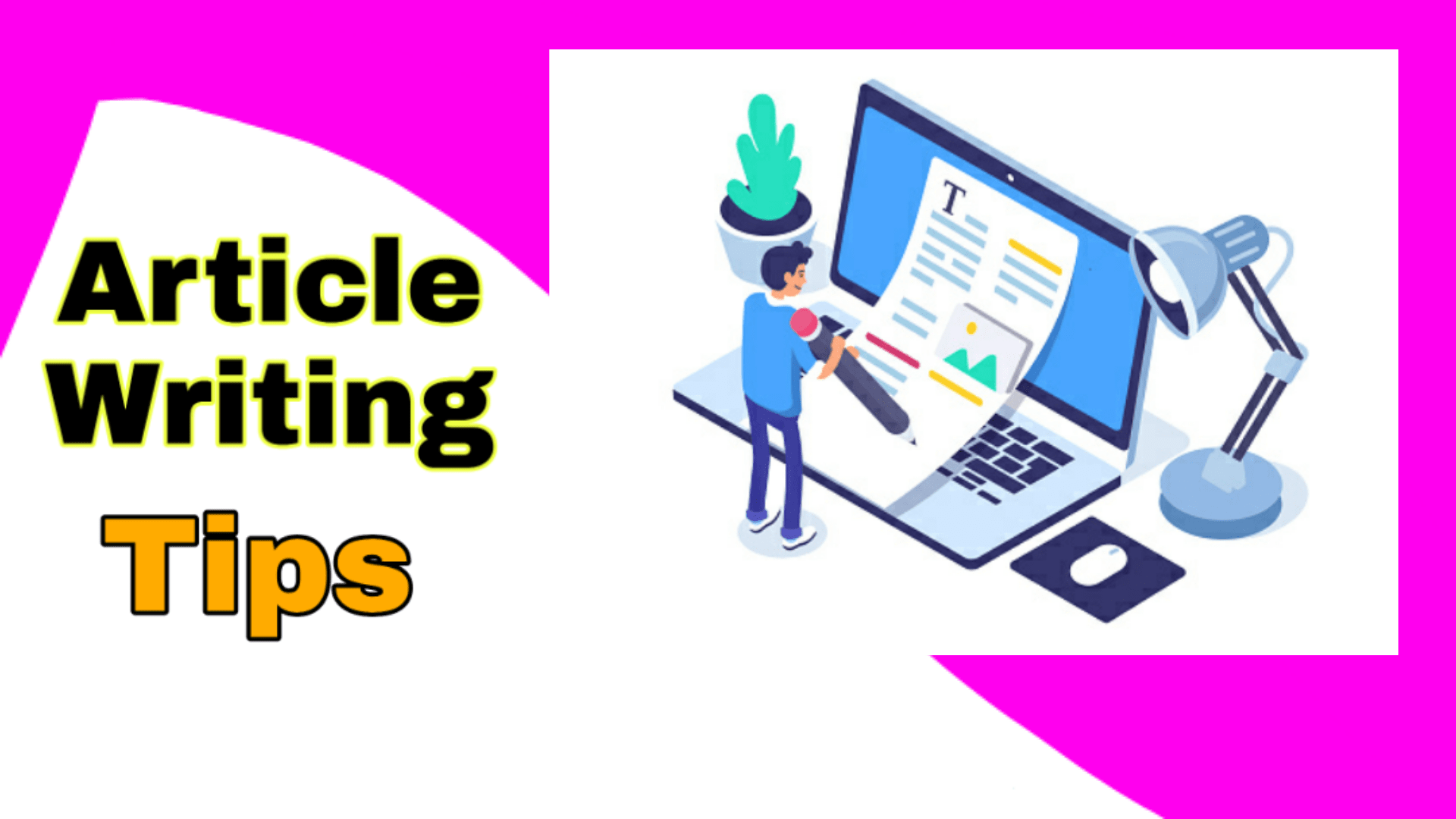 How To Write An Article For Blogs? 2