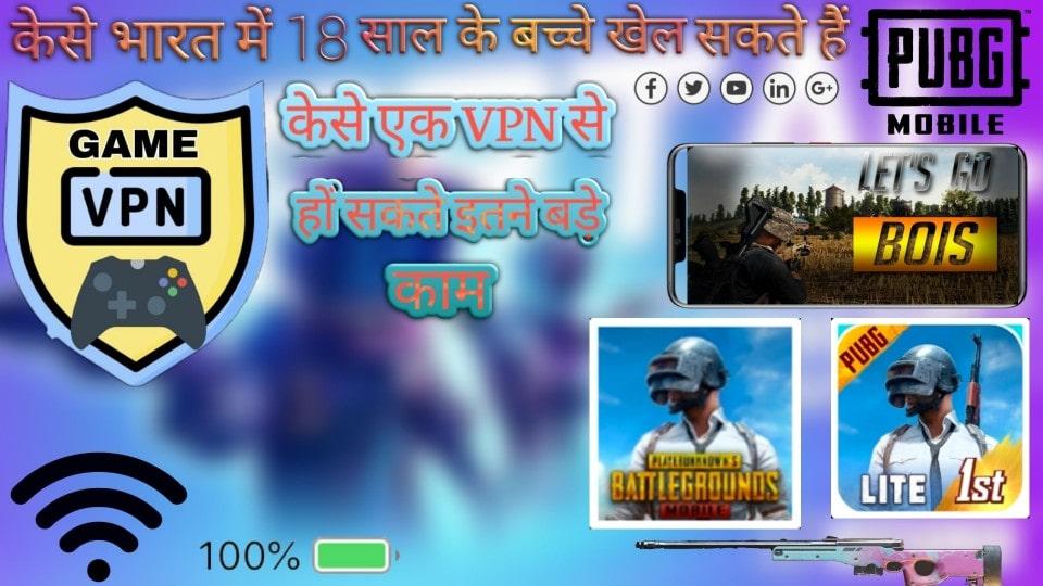 VPN for Battleground Mobile India for under 18 Best VPN for Pubg